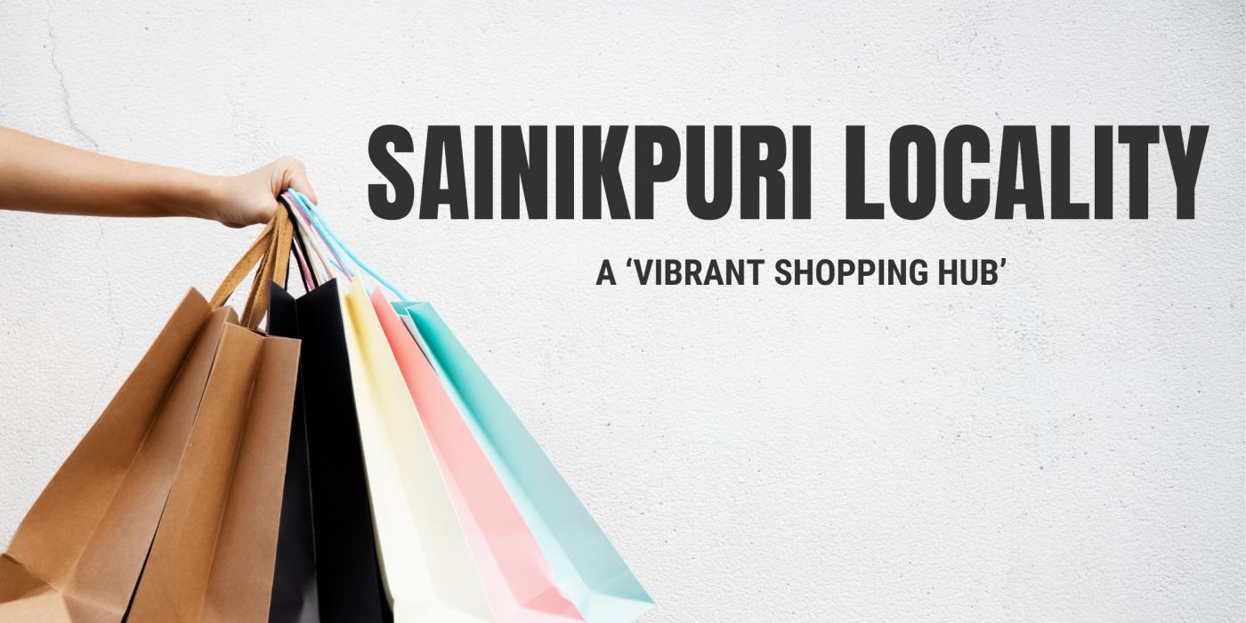 Sainikpuri a locality vibrant shopping