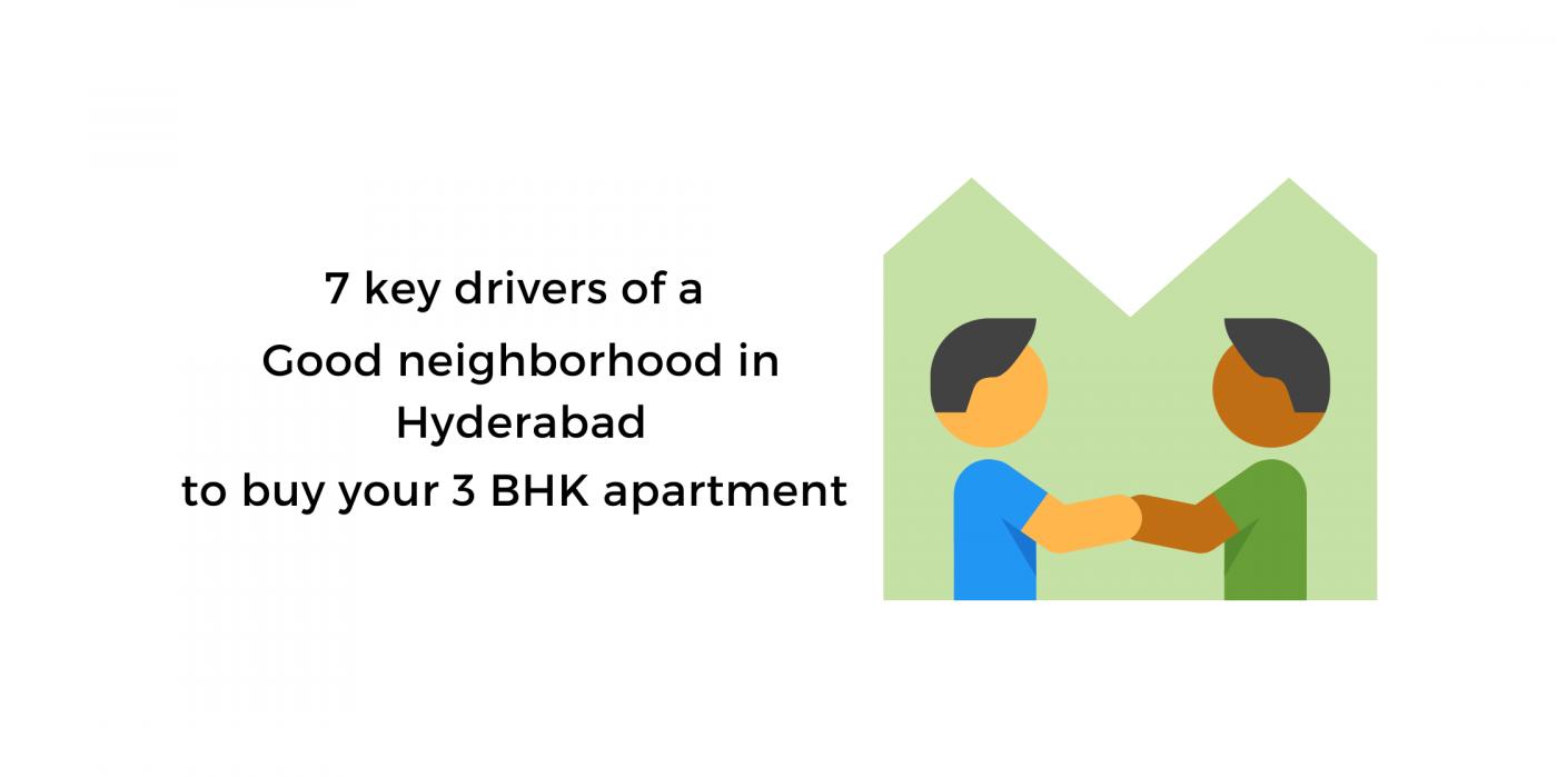 Good neighborhood for 3 BHK apartment