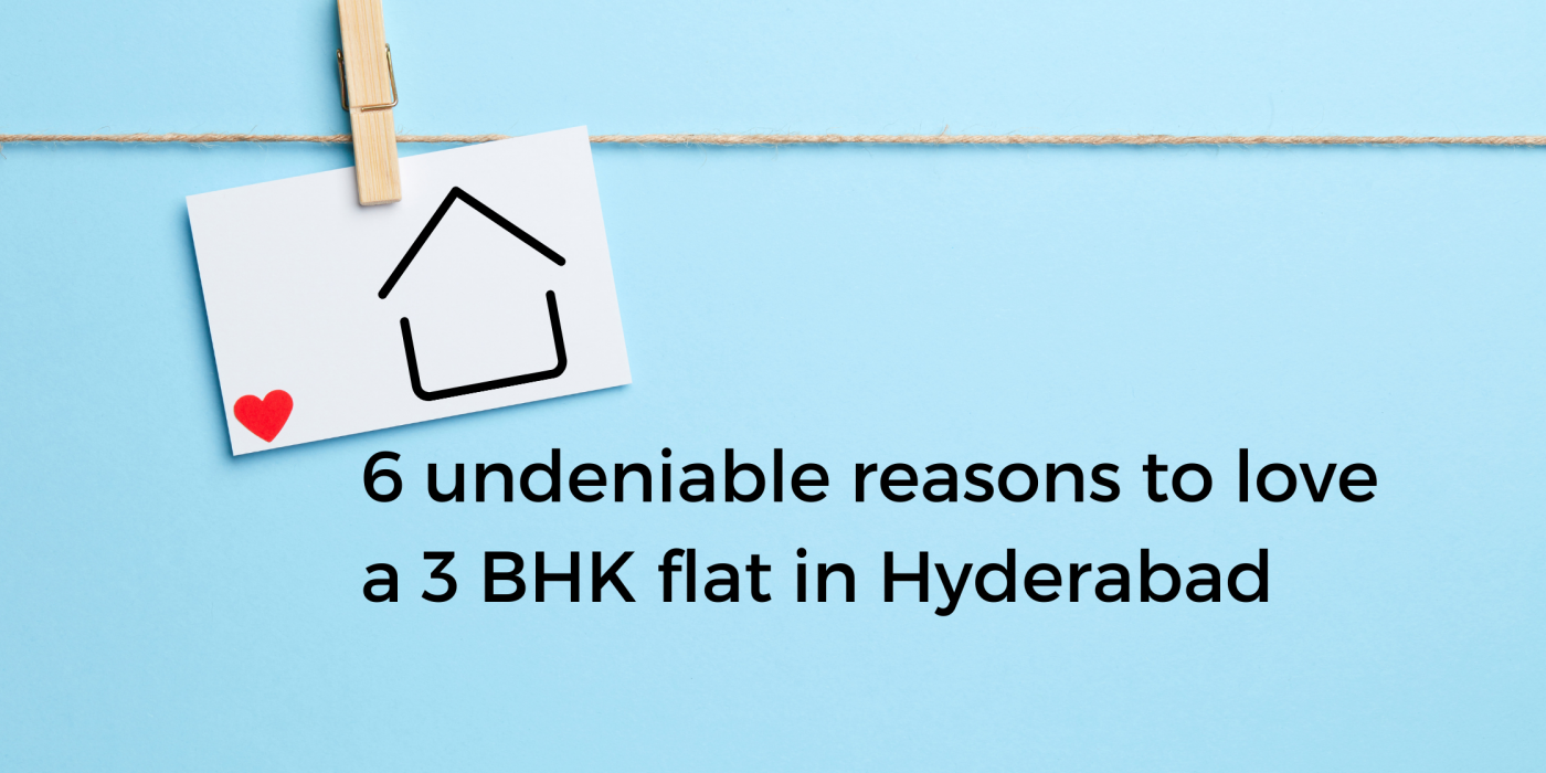 love a 3 BHK flat in Hyderabad